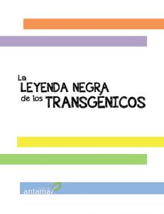 Captura leyenda negra de los transgénicos