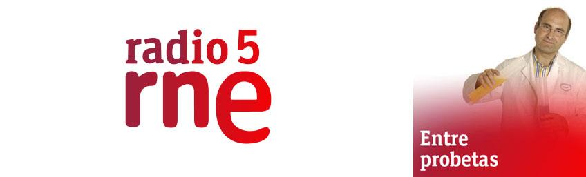 Radio 5 entre probetas