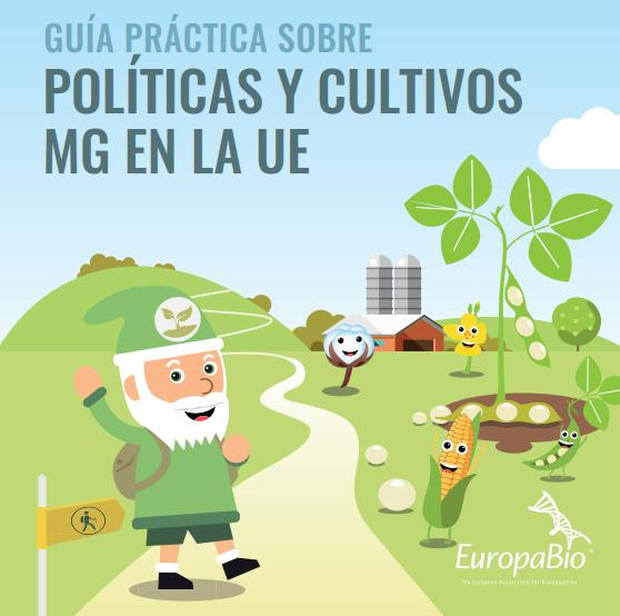 Guía práctica sobre políticas y cultivos MG en la UE